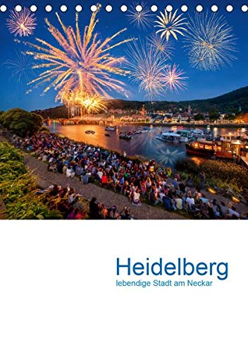 Heidelberg – lebendige Stadt am Neckar (Tischkalender 2020 DIN A5 hoch): Heidelberg Kalender (Monatskalender, 14 Seiten ) (CALVENDO Orte)